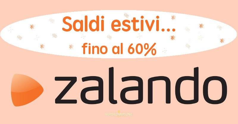 Supercampione - Saldi Zalando fino al 60%