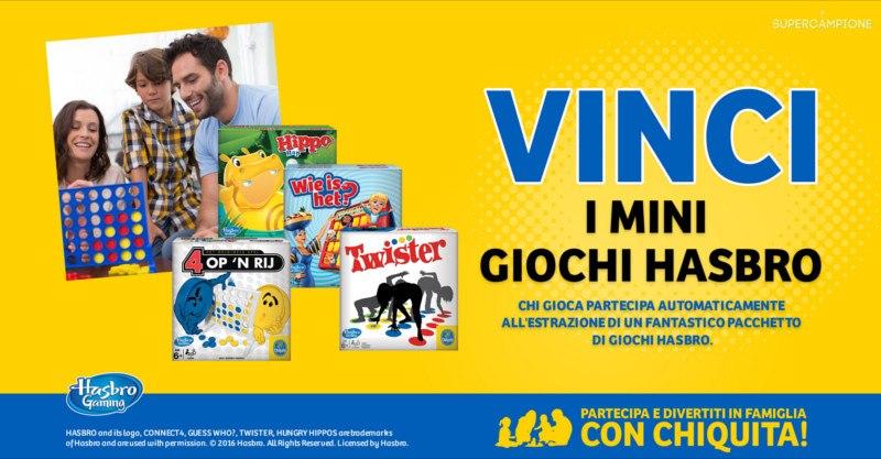 Chiquita: vinci giochi Hasbro