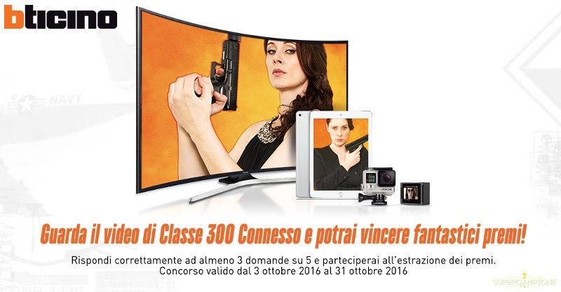 Bticino: Vinci tv Samsung, iPad e GoPro