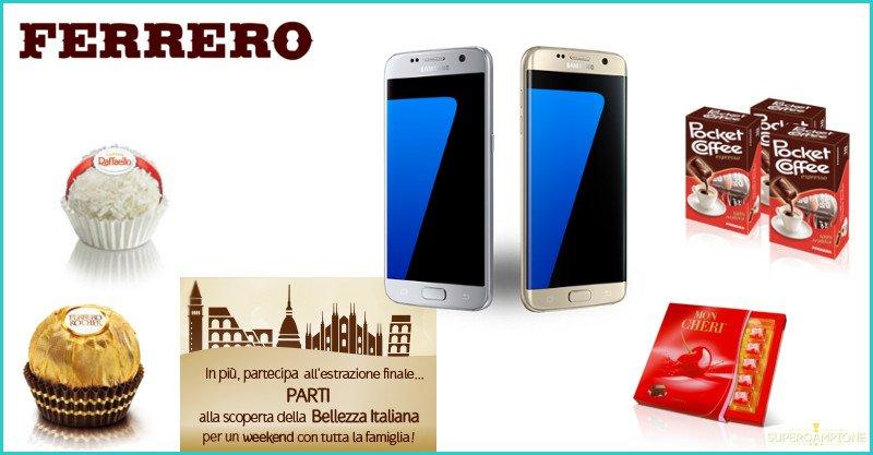 Ferrero: vinci Samsung S7 e buoni viaggio