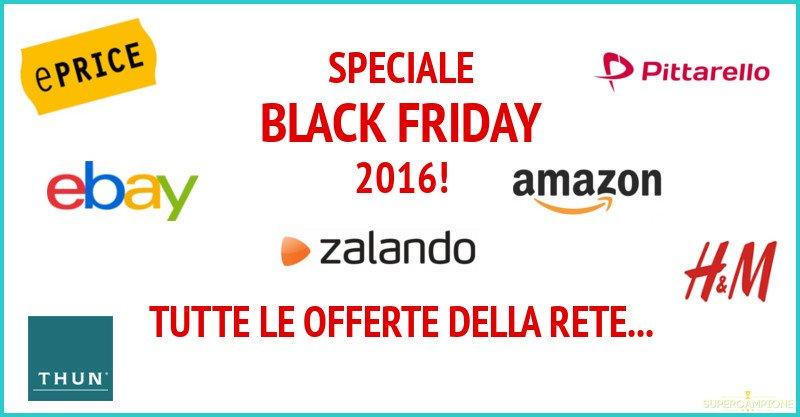 Black Friday: tutte le migliori offerte