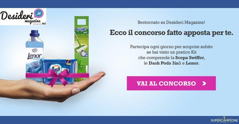 Vinci gratis Dash, Swiffer e Lenor con Desideri Magazine
