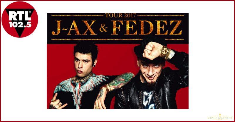 RTL: vinci gratis un concerto di J-Ax e Fedez