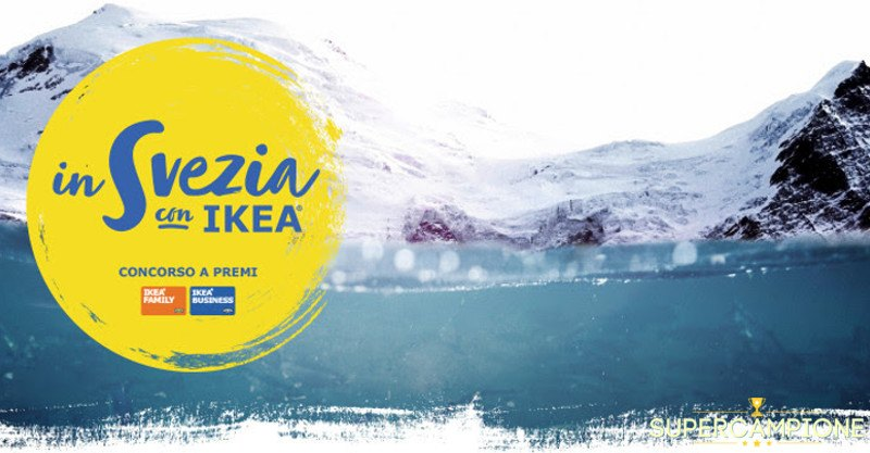 Supercampione - Ikea: vinci un viaggio in Svezia ogni mese