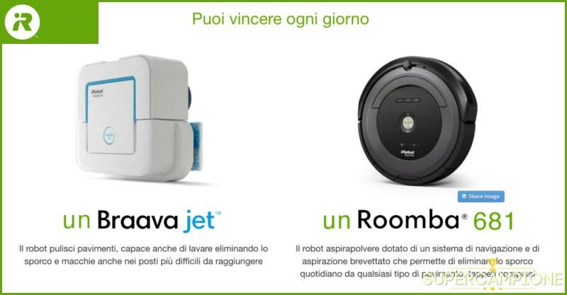 Supercampione - Vinci gratis iRobot Roomba 681 e Brava Jet