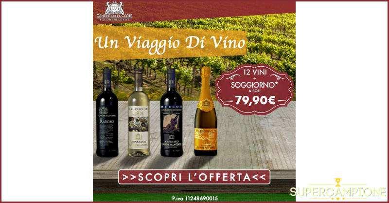 Supercampione - Acquista 12 vini e ricevi omaggio un soggiorno