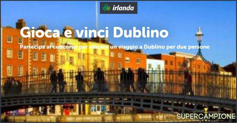 Vinci un viaggio a Dublino per 2 persone