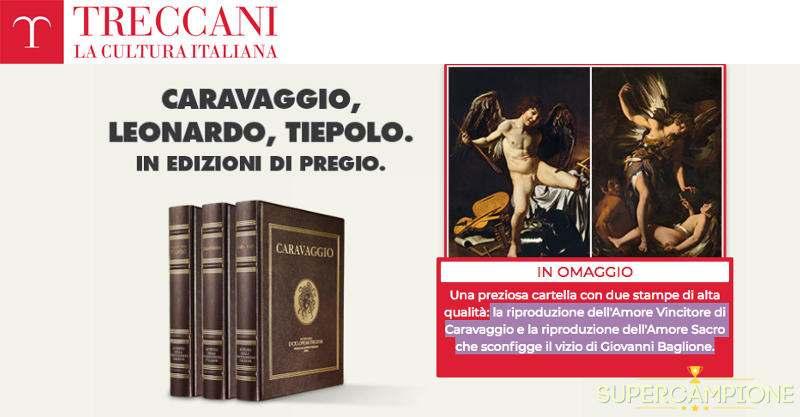 Supercampione - Treccani: ricevi 2 omaggi di Caravaggio e Baglione