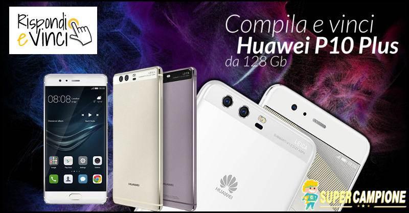 Supercampione - Vinci gratis un telefono Huawei P10 Plus