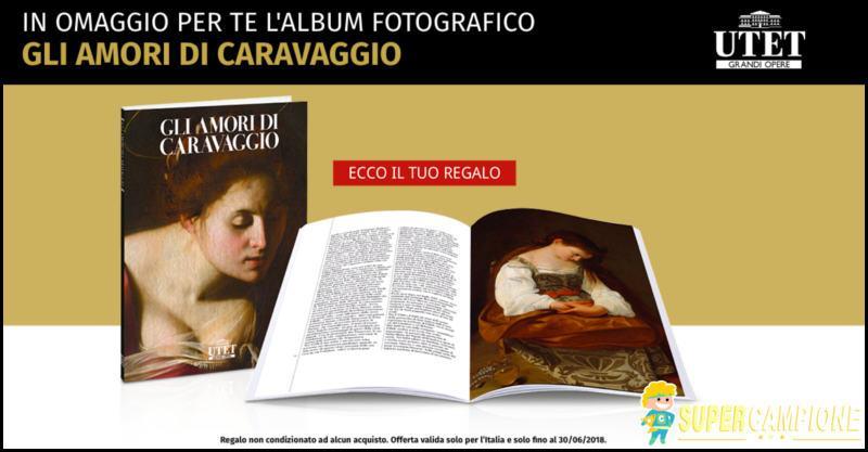 Supercampione - Utet: omaggio album fotografico Gli Amori di Caravaggio