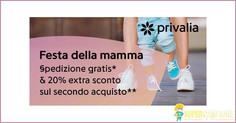 Supercampione - Privalia: speciale Festa della mamma