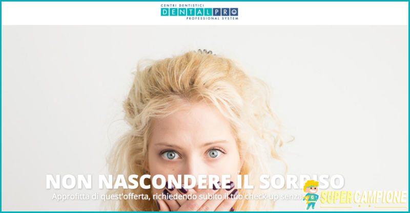 Supercampione - DentalPro: check up dentale senza impegno