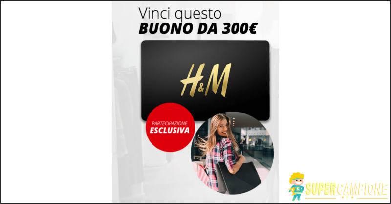 Supercampione - Vinci gratis un buono H&M da 300€