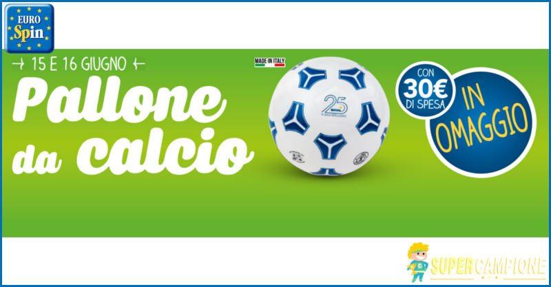 Eurospin ti regala un pallone da calcio