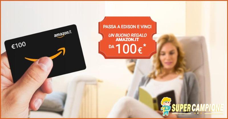 Supercampione - Edison: vinci un buono Amazon da 100€