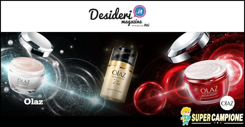 Ricevi creme Olaz con Desideri Magazine