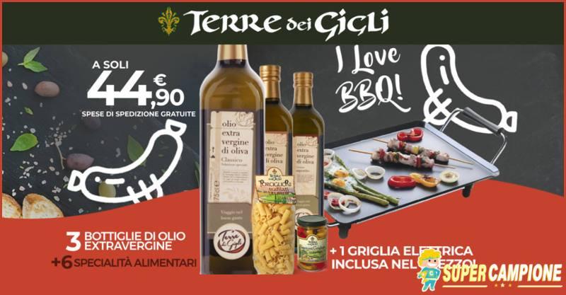 Terre dei Gigli: olio + specialità italiane e gratis griglia elettrica