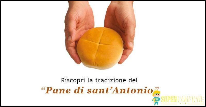 Supercampione - Omaggio pane di Sant'Antonio
