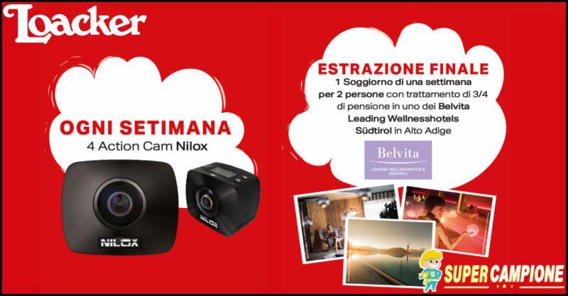 Supercampione - Loacker: vinci telecamere Nilox ogni settimana e vacanza