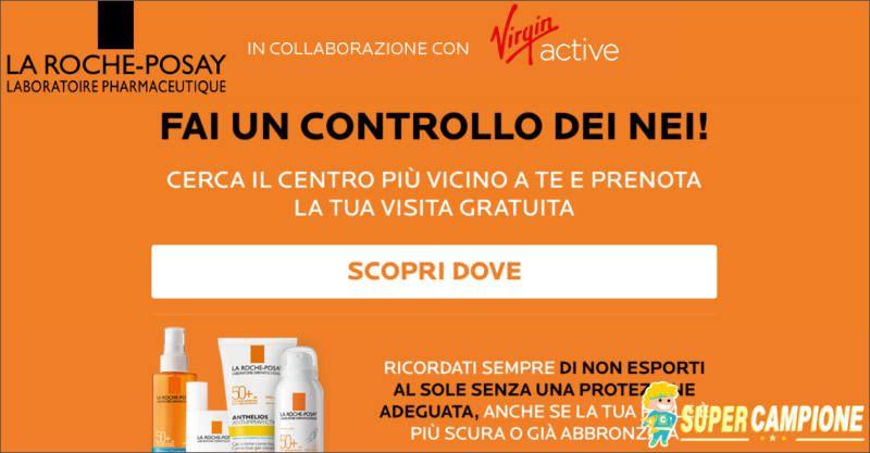 Supercampione - La Roche-Posay e Virgin: mappatura dei nei gratis
