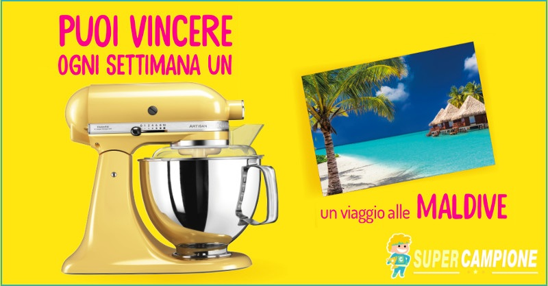 Supercampione - Vinci subito KitchenAid o un viaggio alle Maldive