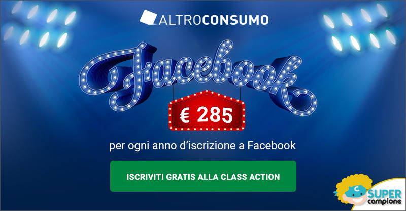 Altroconsumo: risarcimento di oltre 285€ Class Action Facebook