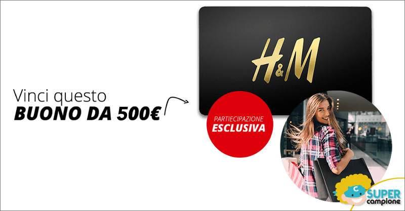 Vinci 500€ di buoni H&M
