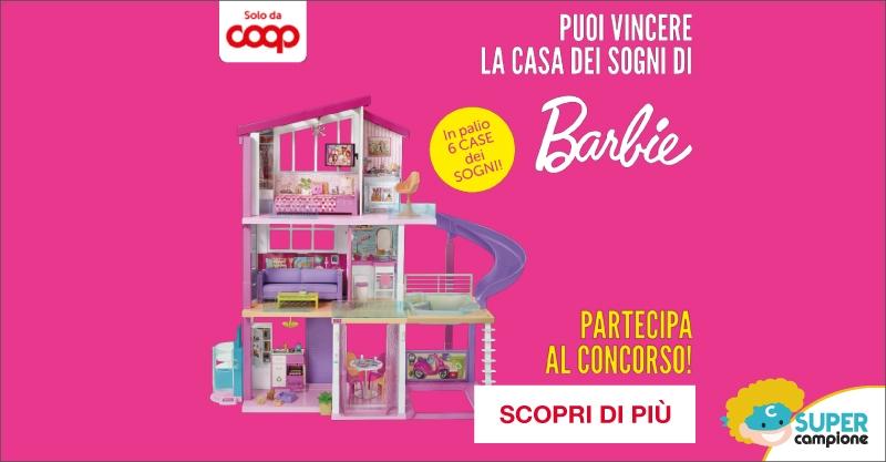 Vinci la casa Barbie dei sogni con Coop