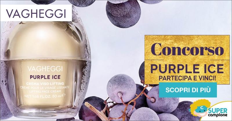 Vinci gratis cosmetici Purple Ice Vagheggi