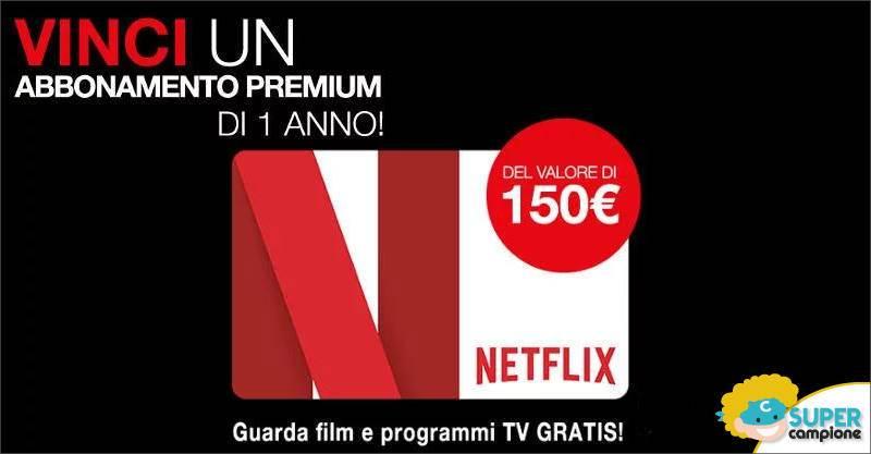 Vinci gratis abbonamento a Netflix premium