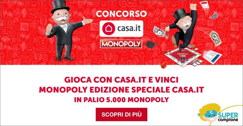 Vinci 5.000 MONOPOLY in edizione limitata con Casa.it
