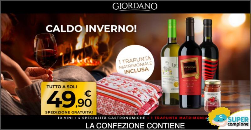 Giordano Vini:  10 vini, 4 specialità alimentari e gratis 1 trapunta matrimoniale