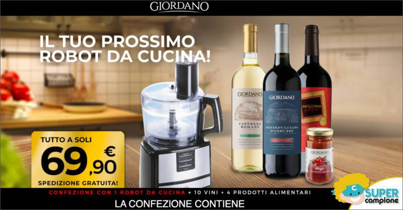 Giordano Vini: ricevi gratis un robot da cucina