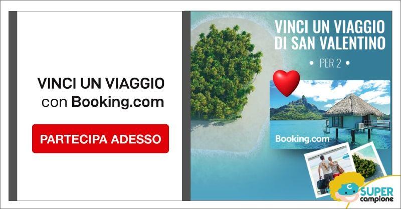 Vinci gratis un viaggio di San Valentino per 2 persone