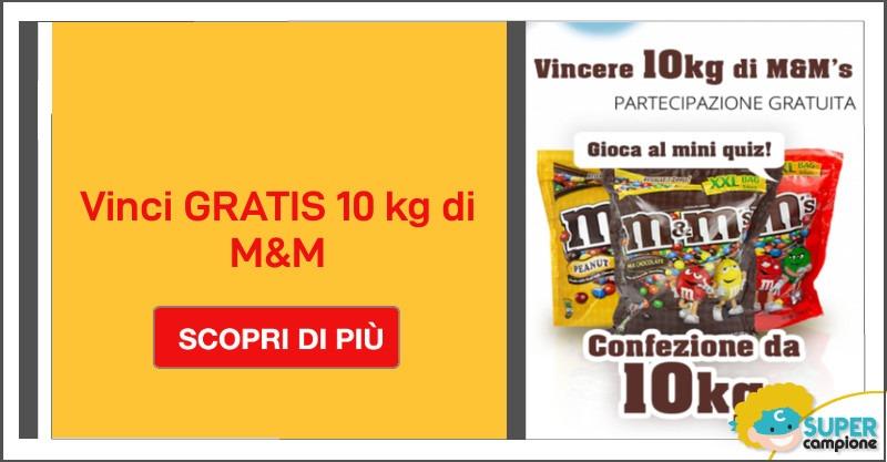 Vinci gratis 10 kg di M&M