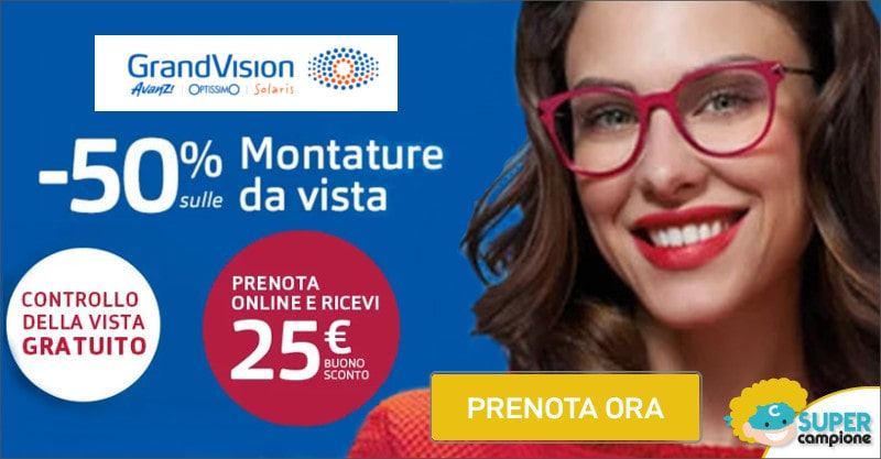 Grandvision: buono da 25€, controllo vista gratis e montature al 50%