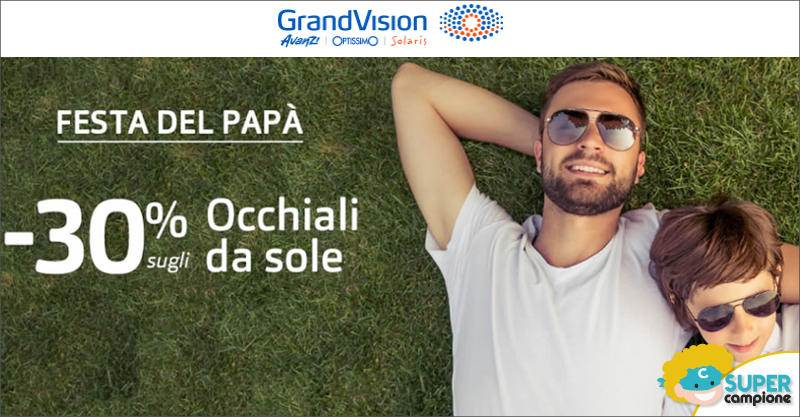 Grandvision Festa Papà: montature occhiali sole al 30%