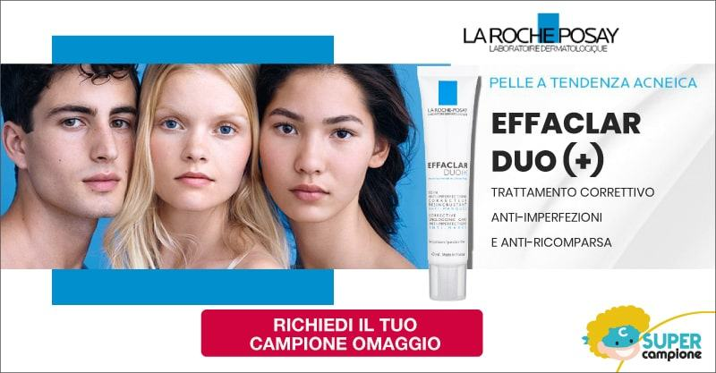 Campioni omaggio La Roche Posay Effaclar Duo +