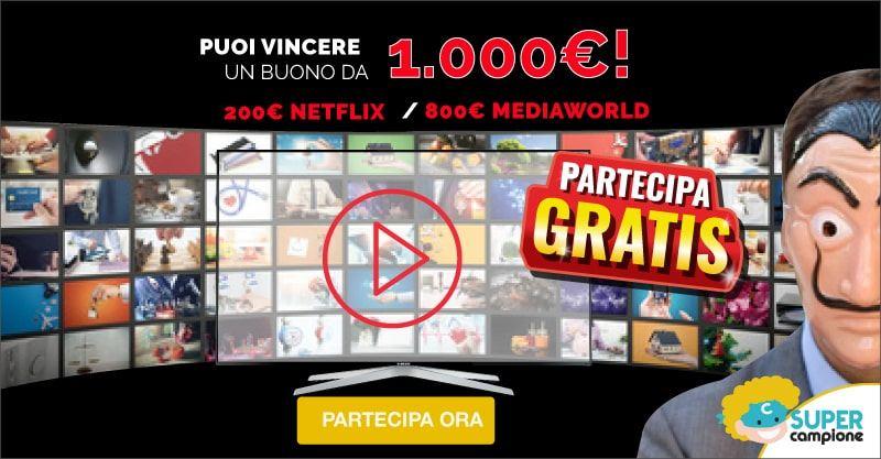 Vinci gratis 1000€ di buoni Netflix + Mediaworld