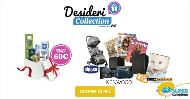 Desideri Collection: Ricevi o vinci forniture P&G