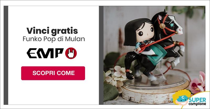Vinci Gratis il funko pop di Mulan con EMP