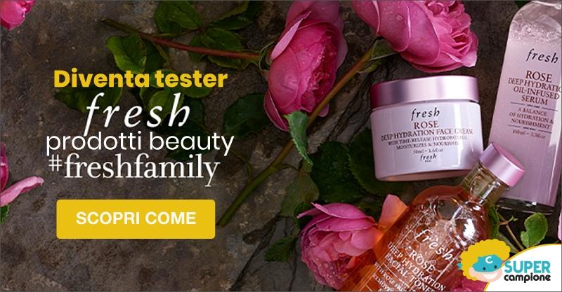 Diventa tester prodotti beauty Fresh