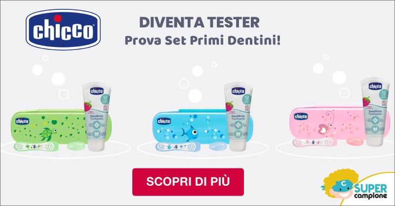 Diventa tester Set primi dentini con Chicco