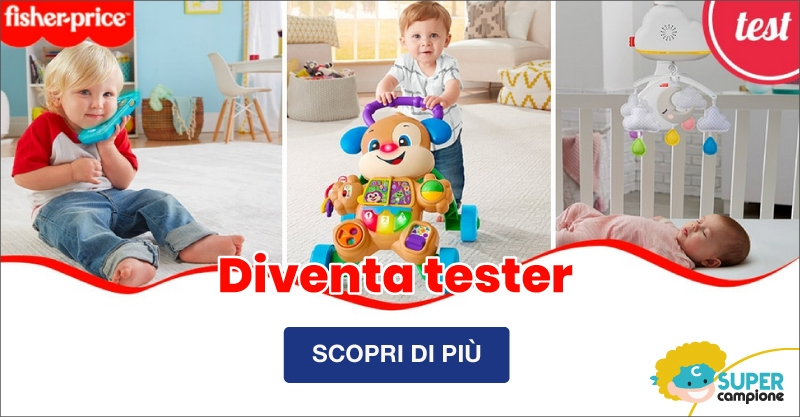 Diventa tester Fisher-Price