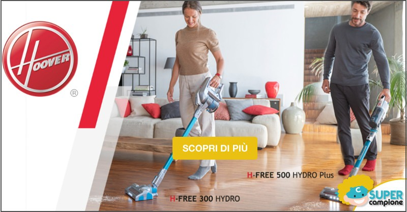 Diventa tester Hoover H-Free Hydro