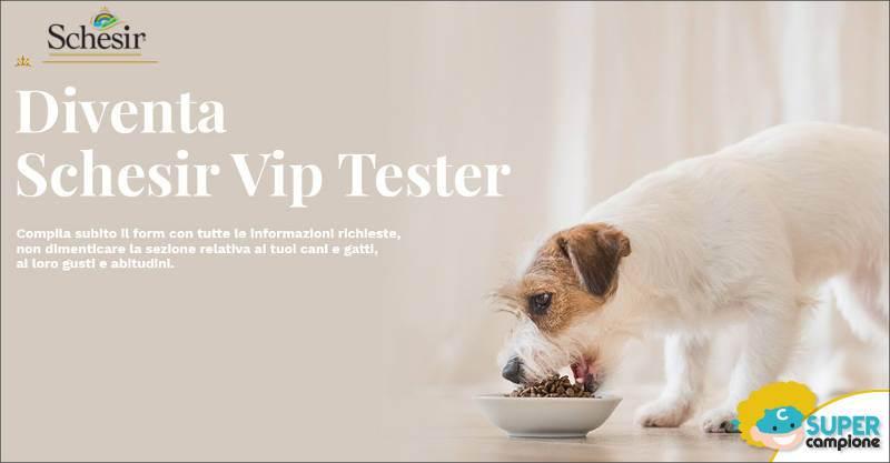Diventa tester Schesir Vip cane e gatto