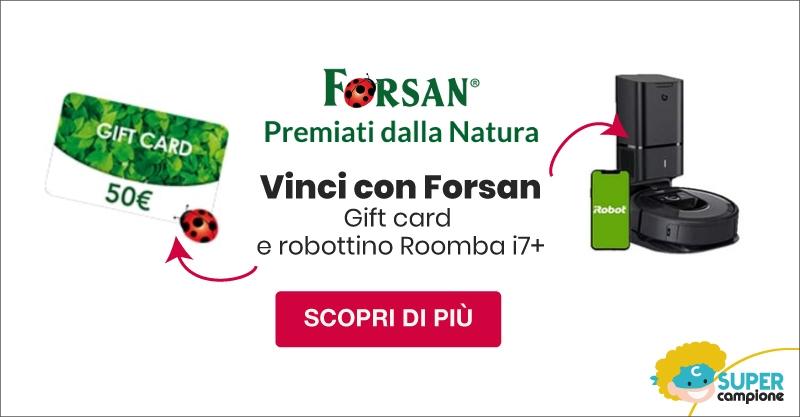 Vinci gif card da 50€ o Roomba i7+ con Forsan