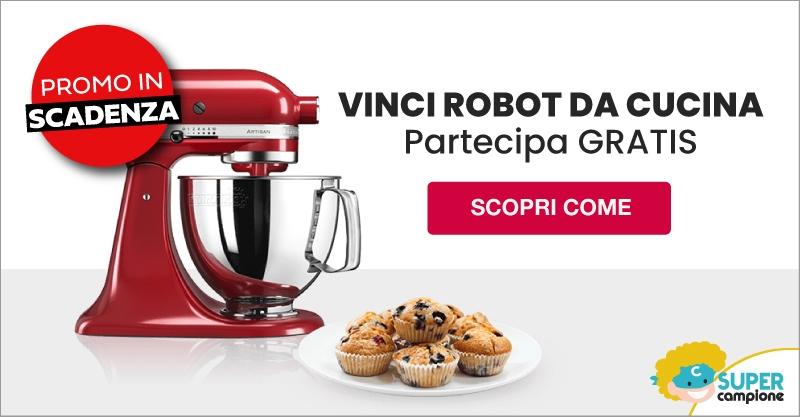 Vinci gratis un robot da cucina
