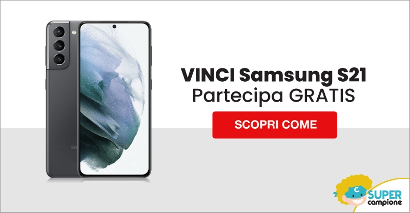 Vinci gratis il nuovo Samsung S21
