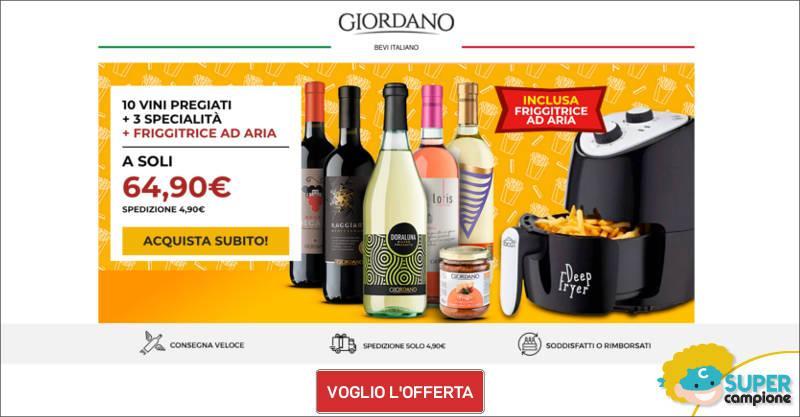 Giordano Vini: 10 vini, 3 specialità + inclusa 1 friggitrice ad aria